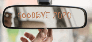 Rearview mirror with Goodbye 2020